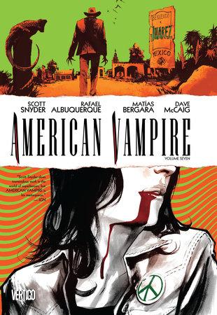 American Vampire Vol. 7 by Scott Snyder