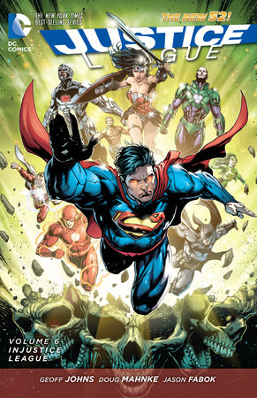 Justice League Vol. 6: Injustice League (The New 52) by Geoff Johns