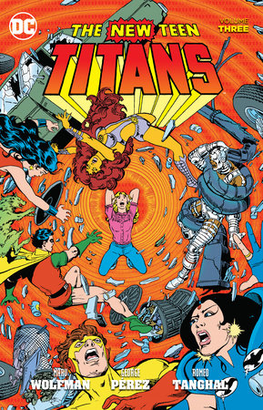 New Teen Titans Vol. 3 by Marv Wolfman