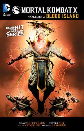 Mortal Kombat X Vol. 3: Blood Island by Shawn Kittelsen