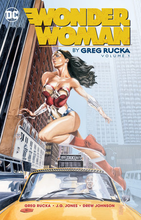 Wonder Woman By Greg Rucka Vol. 1 by Greg Rucka