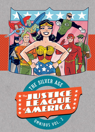 Justice League of America: The Silver Age Omnibus Vol. 2 by Various