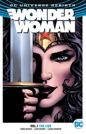 Wonder Woman Vol. 1: The Lies (Rebirth) by Greg Rucka