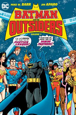 Batman and the Outsiders Vol. 1 by Mike W. Barr