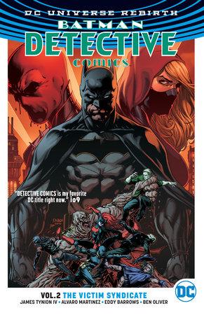 Batman: Detective Comics Vol. 2: The Victim Syndicate (Rebirth) by James Tynion IV