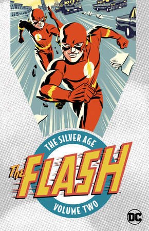 The Flash: The Silver Age Vol. 2 by John Broome
