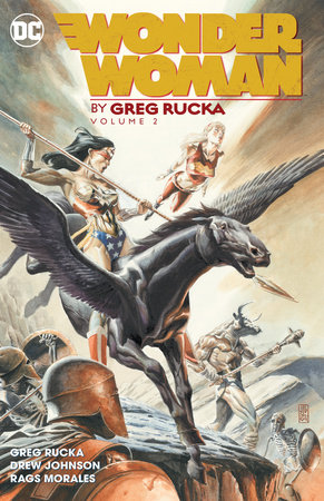 Wonder Woman by Greg Rucka Vol. 2 by Greg Rucka