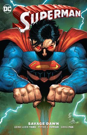 Superman: Savage Dawn by Peter J. Tomasi, Gene Luen Yang and Greg Pak
