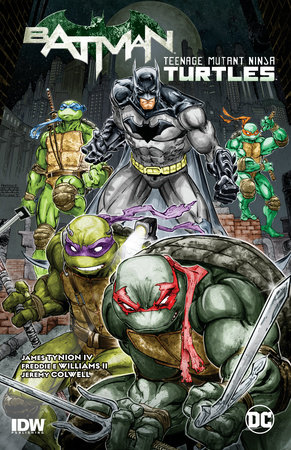 Batman/Teenage Mutant Ninja Turtles Vol. 1 by James Tynion IV