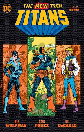 New Teen Titans Vol. 7 by Marv Wolfman