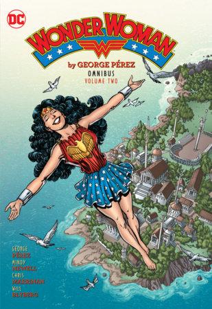 Wonder Woman By George Perez Omnibus Vol. 2 by George Perez