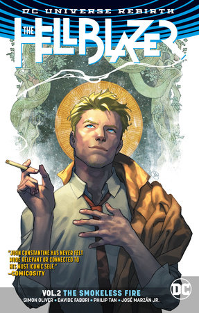 The Hellblazer Vol. 2: The Smokeless Fire (Rebirth) by Simon Oliver