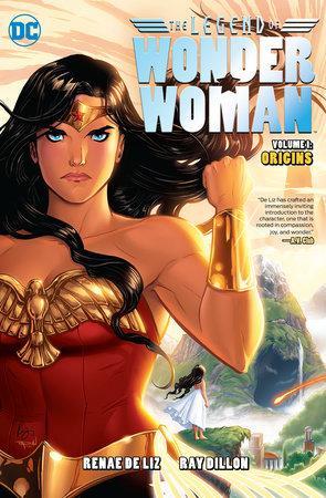 The Legend of Wonder Woman: Origins by Renae De Liz