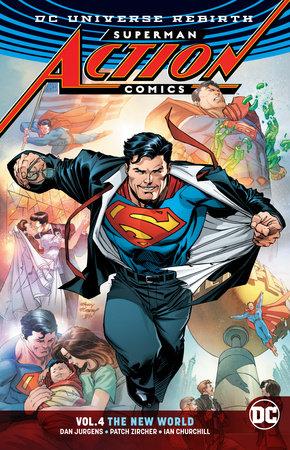Superman: Action Comics Vol. 4: The New World (Rebirth) by Dan Jurgens