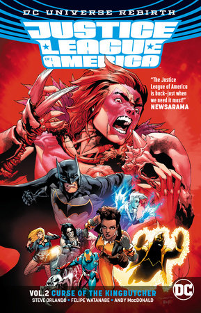Justice League of America Vol. 2: Curse of the Kingbutcher (Rebirth) by Steve Orlando