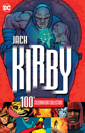 Jack Kirby 100th Celebration Collection by Various