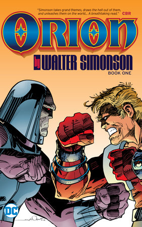 Orion by Walt Simonson Book One by Walt Simonson