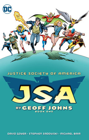 JSA by Geoff Johns Book One by Geoff Johns, David S. Goyer and James A. Robinson