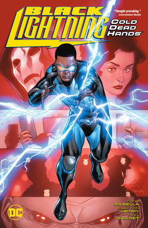 Black Lightning: Cold Dead Hands by Tony Isabella