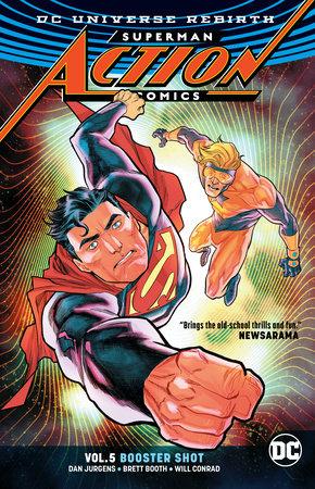 Superman: Action Comics Vol. 5: Booster Shot by Dan Jurgens