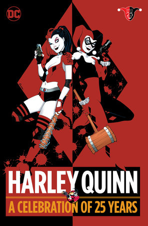 Harley Quinn: A Celebration of 25 Years by Paul Dini