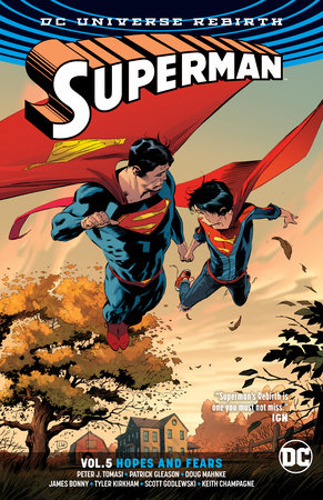 Superman Vol. 5: Hopes and Fears (Rebirth) by Peter J. Tomasi and Patrick Gleason