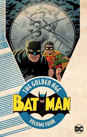 Batman: The Golden Age Vol. 4 by Various