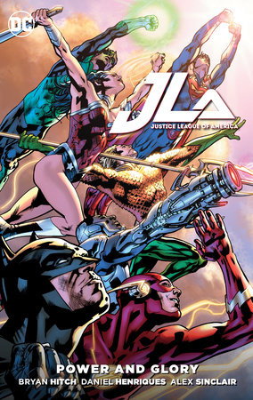 Justice League of America: Power and Glory by Bryan Hitch