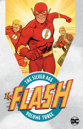 The Flash: The Silver Age Vol. 3 by Various