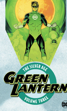 Green Lantern: The Silver Age Vol. 3 by Various