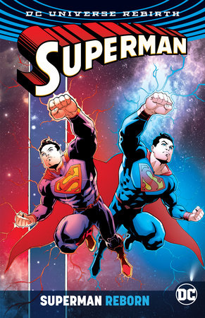 Superman Reborn (Rebirth) by Peter J. Tomasi and Dan Jurgens