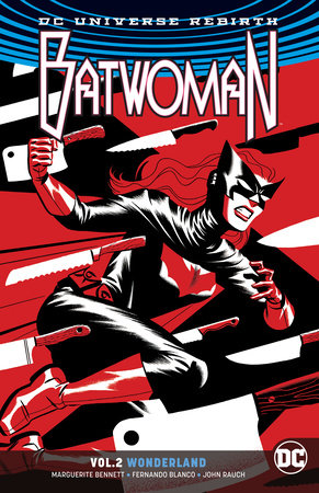 Batwoman Vol. 2: Wonderland by Marguerite Bennett and James Tynion IV