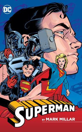 Superman by Mark Millar by Mark Millar
