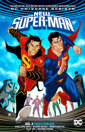 New Super-Man Vol. 3: Equilibrium by Gene Luen Yang