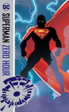 Superman: Zero Hour by Dan Jurgens