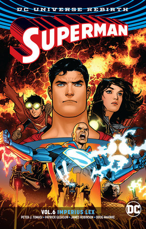 Superman Vol. 6: Imperius Lex (Rebirth) by Peter J. Tomasi and Patrick Gleason