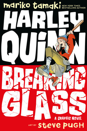 Harley Quinn: Breaking Glass by Mariko Tamaki