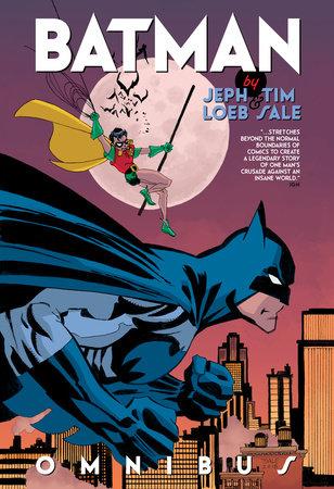 Batman by Jeph Loeb & Tim Sale Omnibus by Jeph Loeb
