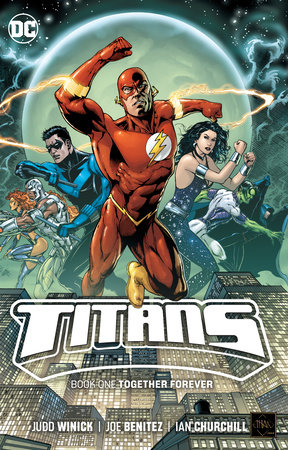 Titans Book 1: Together Forever by Judd Winick