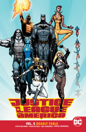 Justice League of America Vol. 5: Deadly Fable by Steve Orlando