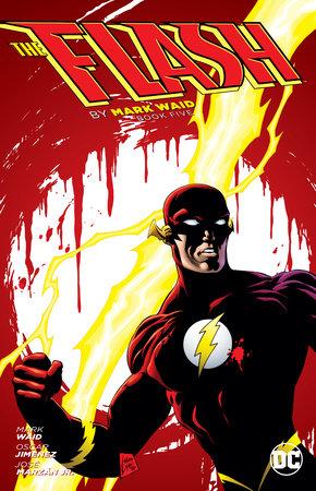 The Flash by Mark Waid Book Five by Mark Waid