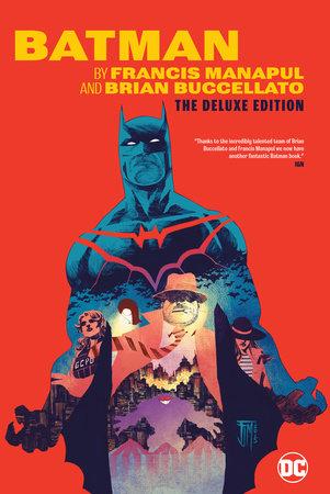 Batman by Francis Manapul & Brian Buccellato Deluxe Edition by Brian Buccellato
