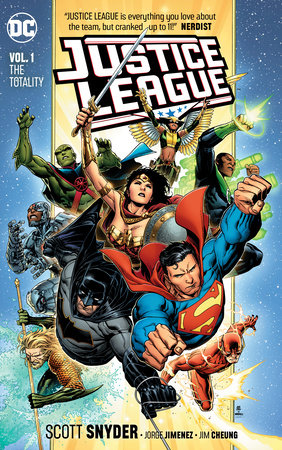Justice League Vol. 1: The Totality by Scott Snyder and James Tynion