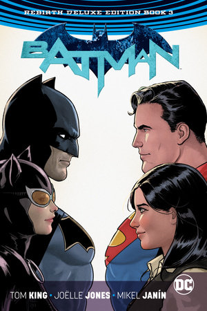 Batman: The Rebirth Deluxe Edition Book 3 by Tom King