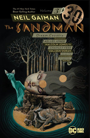 The Sandman Vol. 3: Dream Country 30th Anniversary Edition by Neil Gaiman