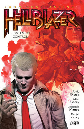 John Constantine, Hellblazer Vol. 20: Systems of Control by Mike Carey