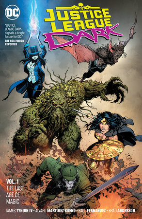 Justice League Dark Vol. 1: The Last Age of Magic by James Tynion IV