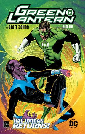 Green Lantern by Geoff Johns Book One by Geoff Johns