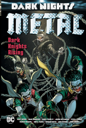Dark Nights: Metal: Dark Knights Rising by Grant Morrison, Scott Snyder and Peter J. Tomasi