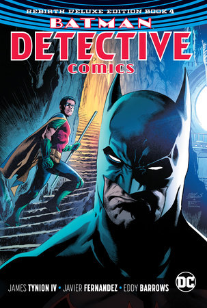 Batman: Detective Comics: The Rebirth Deluxe Edition Book 4 by James Tynion IV